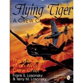 Schiffer Publishing Flying Tiger: A Crew Chief's Story HC +NSI+
