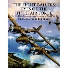 Schiffer Publishing Eight Ballers: Eyes of the 5th Air Force HC +NSI+
