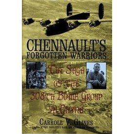 Schiffer Publishing Chennault's Forgotten Warriors: 308BG HC +NSI+