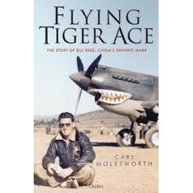 Osprey Publications Flying Tiger Ace: Bill Reed, China's Shining Mark HC