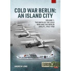 Cold War Berlin: An Island City: Volume 1: Europe@War SC