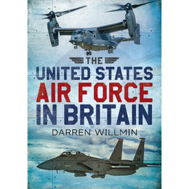 Fonthill Media United States Air Force in Britain softcover