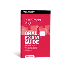 ASA - Aviation Supplies & Academics Instrument Pilot Oral Exam Guide: FAA