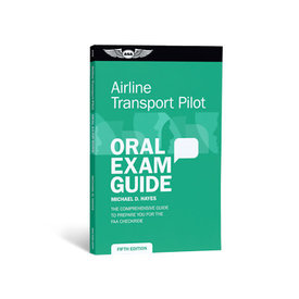 ASA - Aviation Supplies & Academics ATP Oral Exam Guide: FAA
