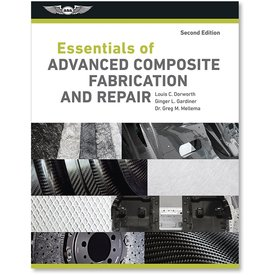 ASA - Aviation Supplies & Academics Essentials of Advanced Composite Fabrication and Repair 2nd Ed