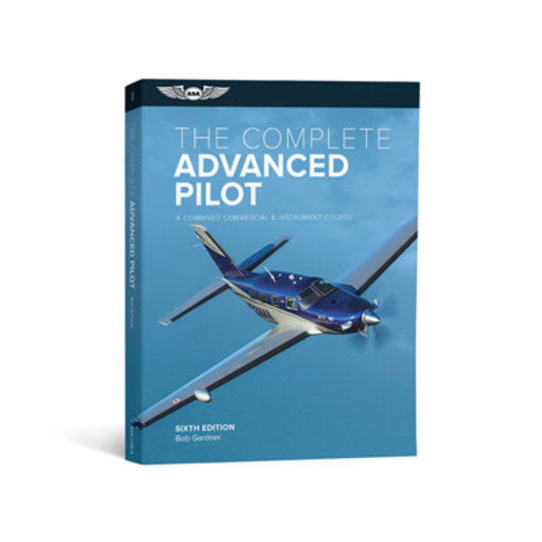 ASA - Aviation Supplies & Academics Complete Advanced Pilot: ASA 6th Edition softcover