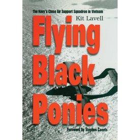 Naval Institute Press Flying Black Ponies: Navy's Close Air Support in Vietnam HC ++SALE++