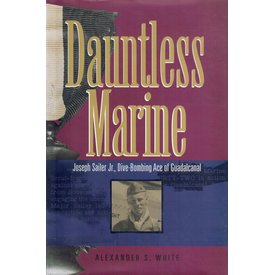 Dauntless Marine: Dive Bombing Ace of Guadalcanal HC +SALE+
