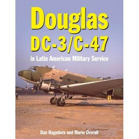 Crecy Publishing Douglas DC3 & C47 in Latin American Military Service HC