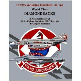 Ginter Books World Class Diamondbacks: Pict.Hist. VFA-102 USNSH #306 SC