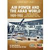Air Power & the Arab World: 1909-1955: Vol.1: MiddleEast@War #20 SC