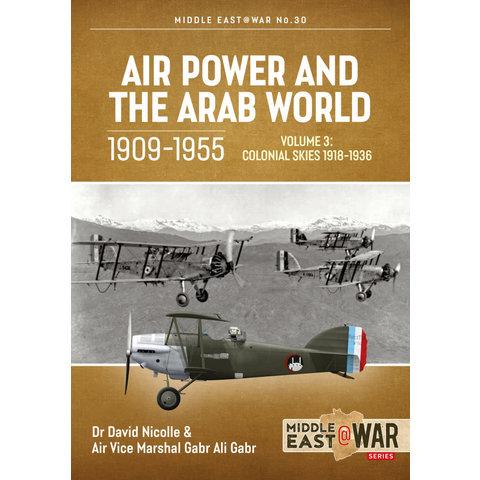 Air Power & the Arab World: 1909-1955: Vol.3: MiddleEast@War #30 SC