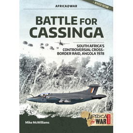 Battle for Cassinga: South Africa's Controversial Raid: Africa@War #37 SC