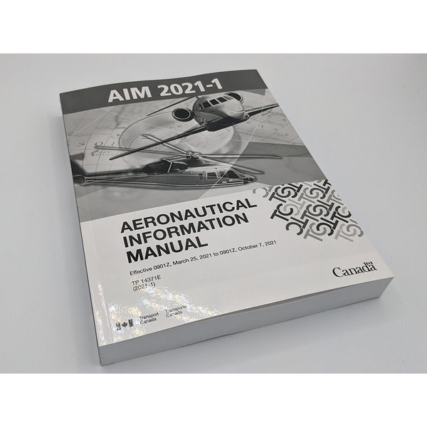 Transport Canada Aeronautical Information Manual (Old Edition) March 25 2021