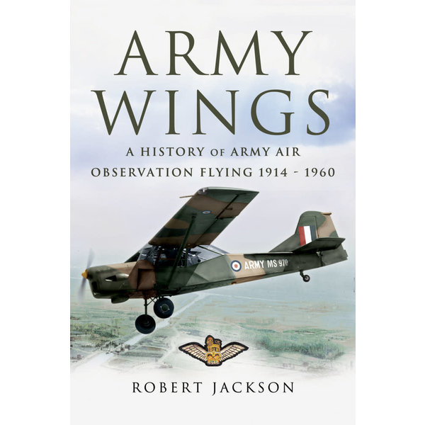 Army Wings: History of Army Air Observation Flying 1914-1960 SC