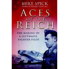Frontline Books Aces of the Reich: Making of A Luftwaffe Fighter Pilot SC