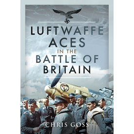 Air World Books Luftwaffe Aces in the Battle of Britain HC