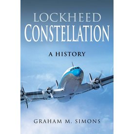 Air World Books Lockheed Constellation: A History hardcover