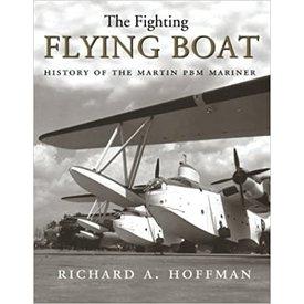Naval Institute Press Fighting Flying Boat: Martin PBM Mariner HC+SALE+ **O/P**