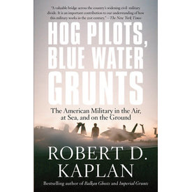 Random House Hog Pilots, Blue Water Grunts: American Military in the Air, at Sea and on the Ground SC