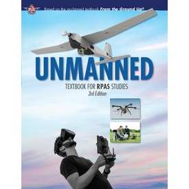 Aviation Publishers Unmanned: Textbook for RPAS Studies 3rd Edition 2021