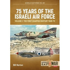 75 Years of the Israeli Air Force: Vol.1: MiddleEast@War #28 SC