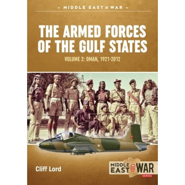 Armed Forces of the Gulf States: V.2: Oman: MiddleEast@War #22 SC
