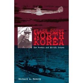 Naval Institute Press Flash Point North Korea: Pueblo and EC-121 Crisis HC +SALE+