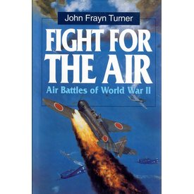 Naval Institute Press Fight for the Air: Air Battles of World War II HC +SALE+ *NSI*