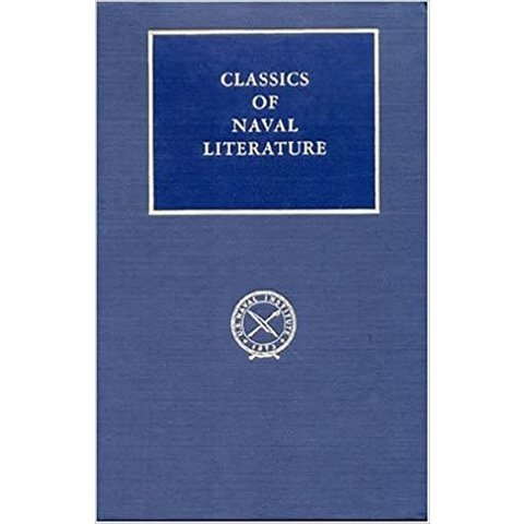 Goodbye to Some: Classics of Naval Literature HC +SALE+