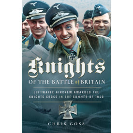 Frontline Books Knights of the Battle of Britain: Luftwaffe 1940 HC