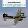 B17 Flying Fortress, Vol.2: Legends of Warfare HC
