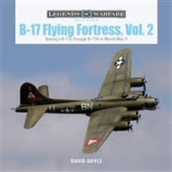 Schiffer Legends of Warfare B17 Flying Fortress, Vol.2: Legends of Warfare HC