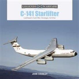 Schiffer Legends of Warfare C141 Starlifter: Legends of Warfare HC