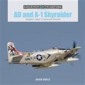 Schiffer Legends of Warfare AD and A-1 Skyraider: Korea and Vietnam: Legends of Warfare HC