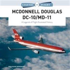 Schiffer Legends of Flight McDonnell Douglas DC10 / MD11: Legends of Flight HC