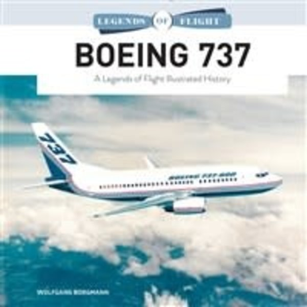 Schiffer Legends of Flight Boeing 737: Legends of Flight HC