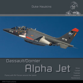Duke Hawkins HMH Publishing Dassault Dornier Alpha Jet: Aircraft in Detail #018 SC