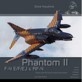 Duke Hawkins HMH Publishing F-4 E/F/EJ/QF-4E Phantom II: Aircraft in Detail #015 SC