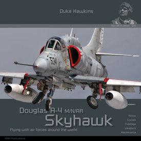 Duke Hawkins HMH Publishing Douglas A-4 M/N/AR/AF-1 Skyhawk: Aircraft in Detail #014 SC