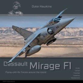 Duke Hawkins HMH Publishing Dassault Mirage F1: Aircraft in Detail #010 SC
