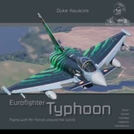 Duke Hawkins HMH Publishing Eurofighter Typhoon: Aircraft in Detail #006 SC