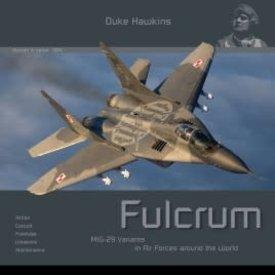 Duke Hawkins HMH Publishing MiG29 Fulcrum: Aircraft in Detail #004 SC