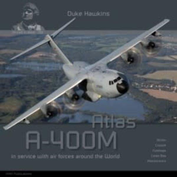 Duke Hawkins HMH Publishing Airbus A400M Atlas: Aircraft in Detail #019 SC +preorder+