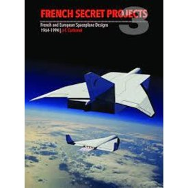 Crecy Publishing French Secret Projects: Volume 3: Spaceplane Designs HC