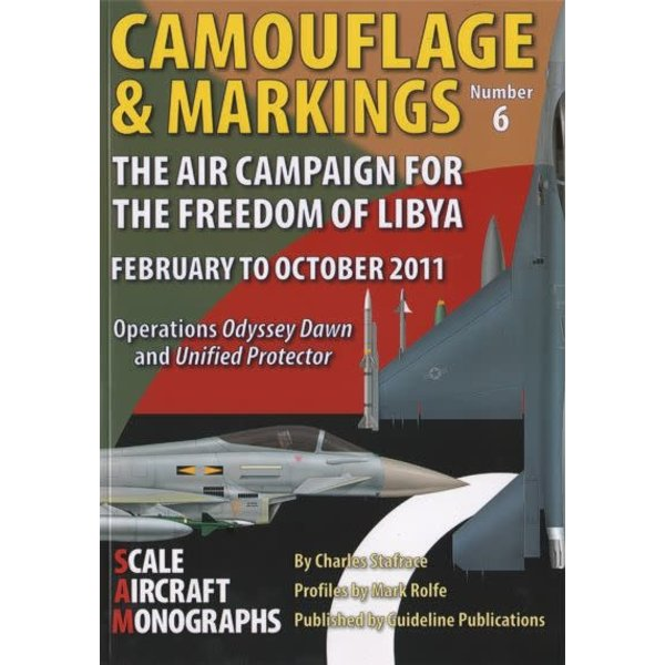 Scale Aircraft Modelling Camouflage & Markings No.6: Air Campaign for Libya SC