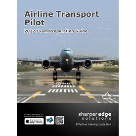Sharper Edge Airline Transport Pilot Exam Preparation Guide 2022