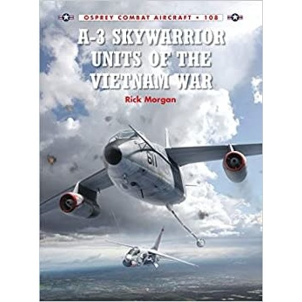 Osprey Publications A3 Skywarrior Units of the Vietnam War: OCA #108 SC