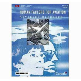 Transport Canada Human Factors For Aviation: Advanced