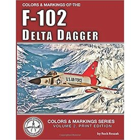 Detail & Scale Aviation Publications Colors & Markings of the F102 Delta Dagger: C&M 2 SC